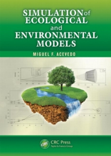 Simulation of Ecological and Environmental Models, Hardback Book