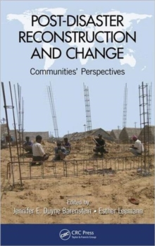 Post-Disaster Reconstruction and Change : Communities' Perspectives, Hardback Book