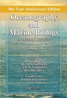 Oceanography and Marine Biology : An Annual Review, Volume 50, Hardback Book