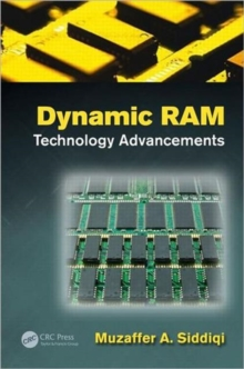 Dynamic RAM : Technology Advancements, Hardback Book