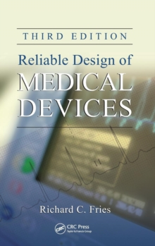 Reliable Design of Medical Devices, Hardback Book
