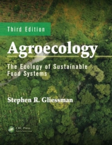 Agroecology : The Ecology of Sustainable Food Systems, Hardback Book