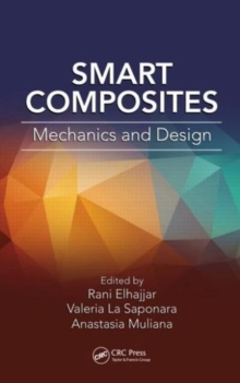 Smart Composites : Mechanics and Design, Hardback Book