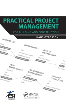 Practical Project Management for Building and Construction, Hardback Book