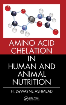 Amino Acid Chelation in Human and Animal Nutrition, Hardback Book
