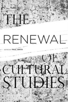 The Renewal of Cultural Studies, Paperback / softback Book