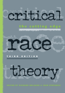 Critical Race Theory : The Cutting Edge, Paperback / softback Book