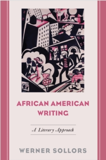 African American Writing : A Literary Approach, Paperback / softback Book