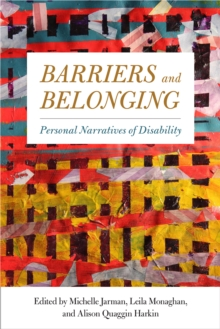 Barriers and Belonging : Personal Narratives of Disability, Hardback Book