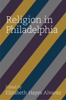 Religion in Philadelphia, Paperback / softback Book