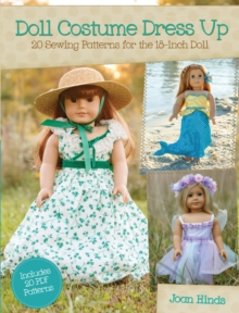 Doll Costume Dress Up : 20 Sewing Patterns for the 18-inch Doll, Paperback / softback Book