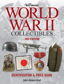 Warman's World War II Collectibles : Identification and Price Guide, Paperback / softback Book
