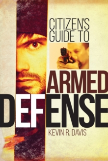 Citizen's Guide to Armed Defense, Paperback Book