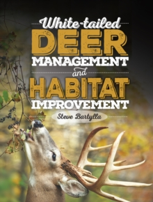 White-tailed Deer Management and Habitat Improvement, Hardback Book