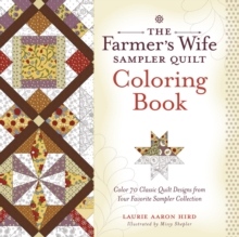 The Farmer's Wife Sampler Quilt Coloring Book : Color 70 Classic Quilt Designs from Your Favorite Sampler Collection, Paperback Book