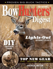 Bowhunters' Digest, Paperback / softback Book