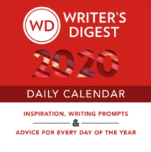 Writer's Digest 2020 Daily Calendar : Inspiration, Writing Prompts, and Advice for Every Day of the Year, Paperback / softback Book