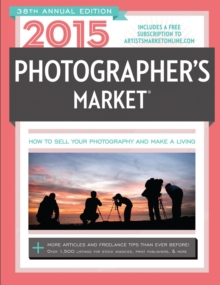 2015 Photographer's Market, Paperback Book