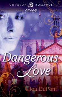 Dangerous Love, EPUB eBook