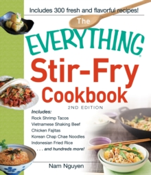 The Everything Stir-Fry Cookbook, Paperback / softback Book