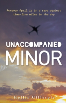 Unaccompanied Minor, Hardback Book