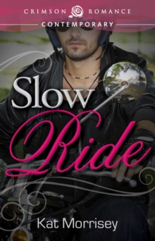 Slow Ride, EPUB eBook