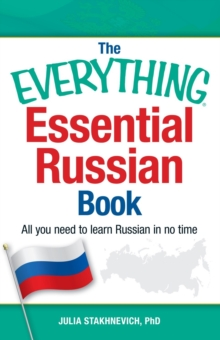 The Everything Essential Russian Book : All You Need to Learn Russian in No Time, Paperback / softback Book