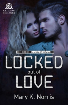 Locked Out of Love, EPUB eBook