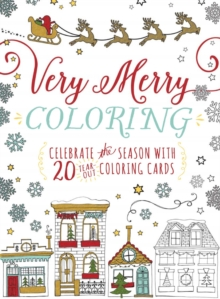 Very Merry Coloring : Celebrate the Seaon with 20 Tear-Out Coloring Cards, Paperback Book