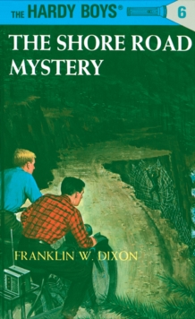 Hardy Boys 06: The Shore Road Mystery, EPUB eBook
