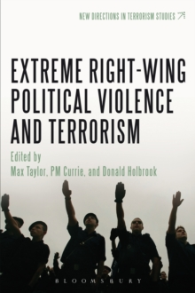 Extreme Right Wing Political Violence and Terrorism, EPUB eBook