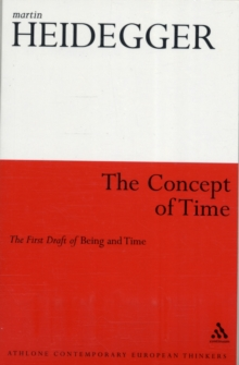 The Concept of Time : The First Draft of Being and Time, Paperback / softback Book