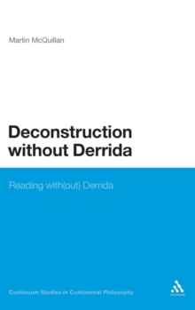 Other Deconstructions : Reading With(out) Derrida, Hardback Book
