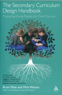The Secondary Curriculum Design Handbook : Preparing Young People for Their Futures, Paperback / softback Book