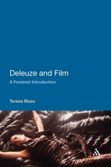 Deleuze and Film : A Feminist Introduction, Paperback / softback Book