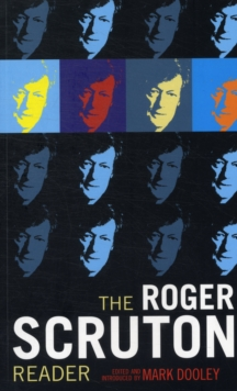 The Roger Scruton Reader, Paperback Book