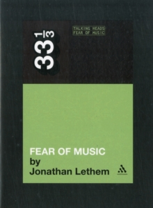Talking Heads - Fear of Music, Paperback Book
