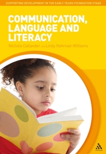 Communication, Language and Literacy, Paperback Book
