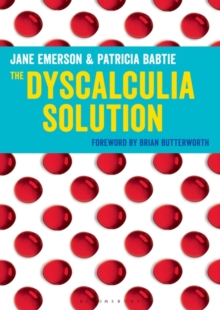 The Dyscalculia Solution : Teaching number sense, Paperback / softback Book