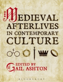 Medieval Afterlives in Contemporary Culture, Hardback Book