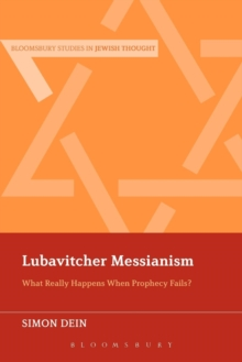 Lubavitcher Messianism : What Really Happens When Prophecy Fails?, Paperback Book