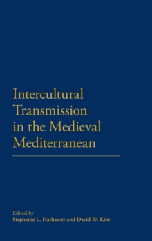 Intercultural Transmission in the Medieval Mediterranean, Hardback Book