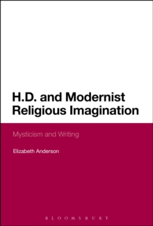 H.D. and Modernist Religious Imagination : Mysticism and Writing, PDF eBook