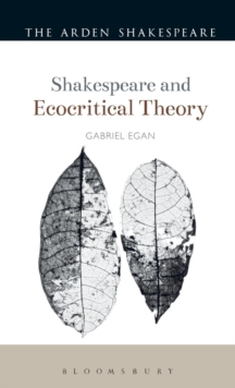 Shakespeare and Ecocritical Theory, Hardback Book