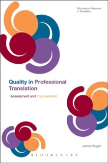 Quality In Professional Translation : Assessment and Improvement, Paperback / softback Book