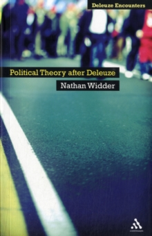 Political Theory After Deleuze, Paperback / softback Book