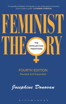 Feminist Theory : The Intellectual Traditions, Hardback Book