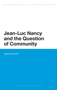 Jean-Luc Nancy and the Question of Community, Hardback Book