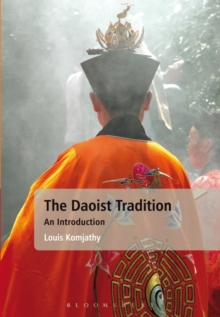 The Daoist Tradition : An Introduction, Paperback Book