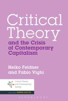 Critical Theory and the Crisis of Contemporary Capitalism, EPUB eBook